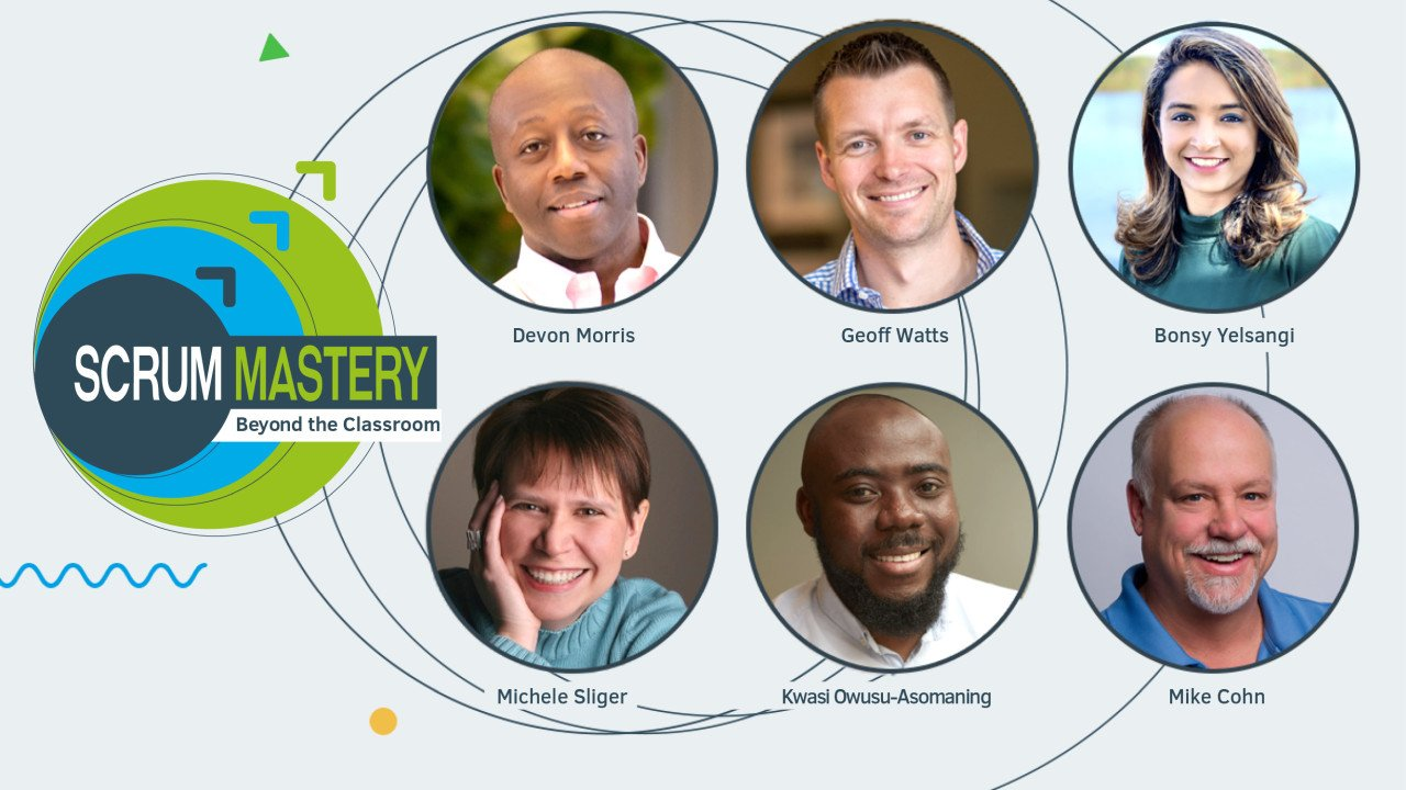 Scrum Masters help their teams reach new heights. The Scrum Voices panel at ScrumMastery: Beyond the Classroom helps ScrumMasters reach new heights.
